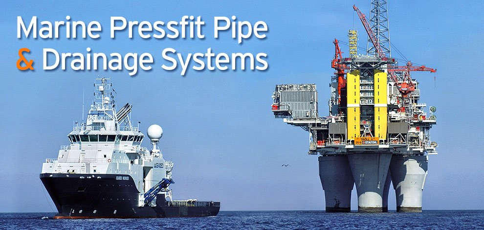 Marine Pressfit Pipe & Drainage Systems
